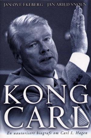 Jan Ove Ekeberg, Jan Arild Snoen - Kong Carl