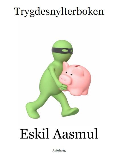 Eskil Aasmul - Trygdesnylterboken (2010)