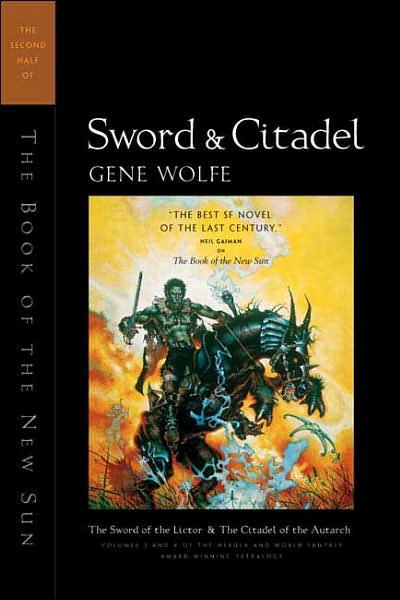 Gene Wolfe - Book of the New Sun - Sword & Citadel