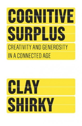 Clay Shirky - Cognitive Surplus