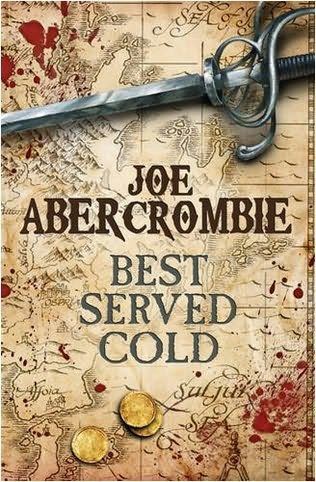 Joe Abercrombie - Best Served Cold