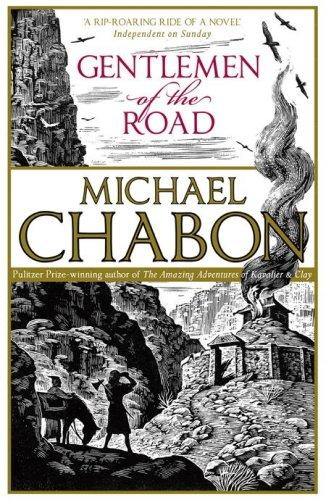 Michael Chabon - Gentlemen of the Road