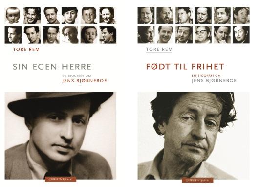 Tore Rem - Sin egen herre (2009), Født til frihet (2010) - En biografi om Bjørneboe