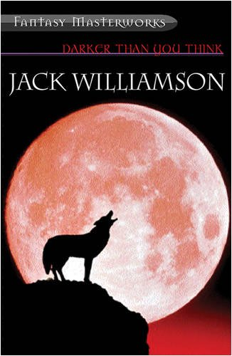 Jack Williamson - Darker Than You Think