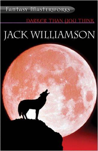 Jack Williamson - Darker Than You Think