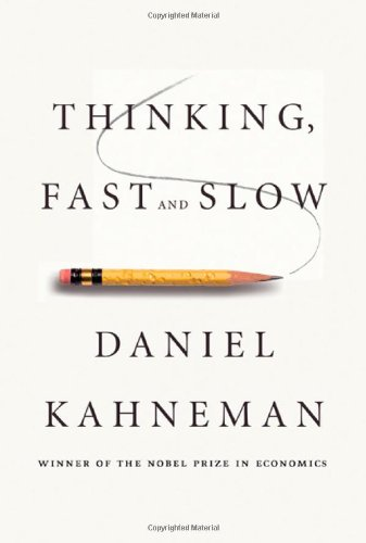 Thinking, Fast and Slow (2011) -Mantesh
