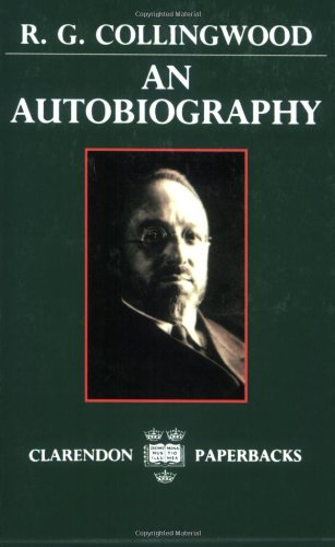R. G. Collingwood - An Autobiography