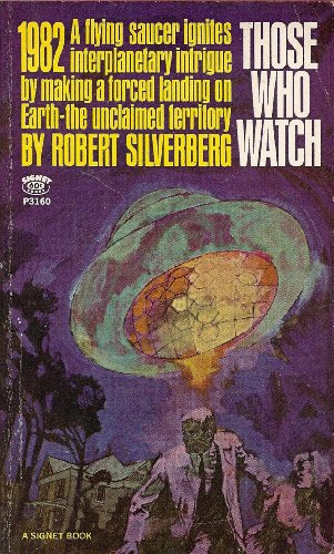 Robert Silverberg - Those Who Watch (1967)