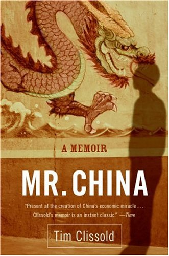 Tim Clissold - Mr China (2004)