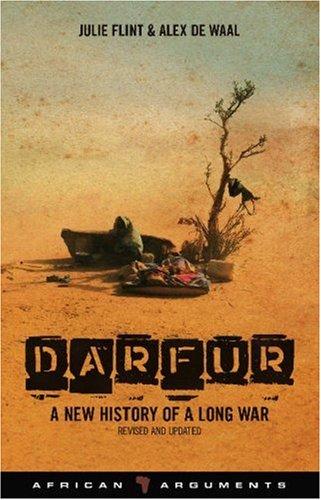 Julie Flint, Alex de Waal - Darfur, A new history of a long war (2009)