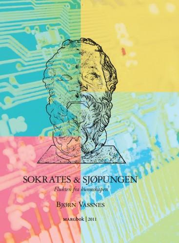 Bjørn Vassnes - Sokrates & sjøpungen - Flukten fra kunnskapen (2011)